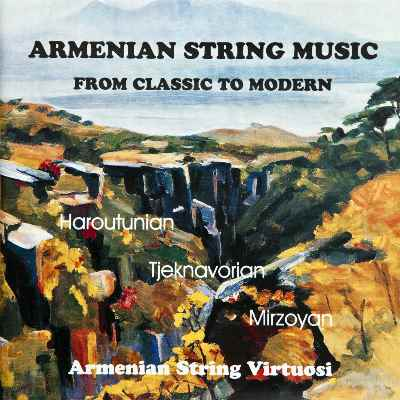Armenian String Music - From Classic to Modern